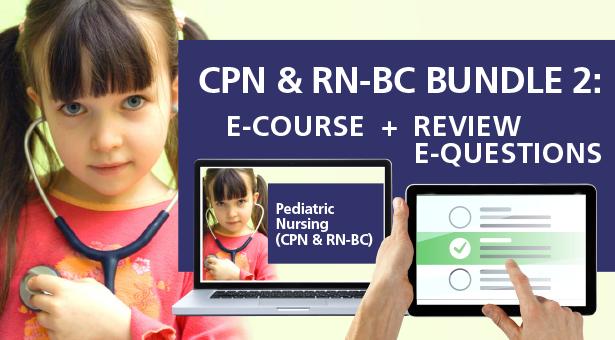 CPN & RN-BC Bundle 2:  E-Course + Review E-Questions