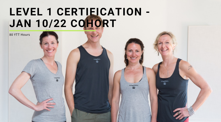 Level 1 Certification - Jan 10/22 Cohort