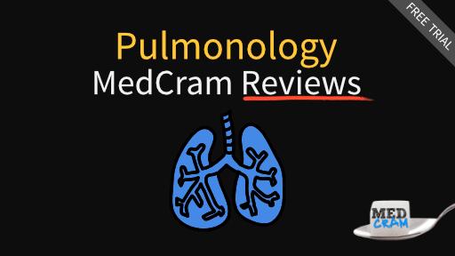 medcram reviews - pulmonology