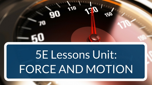 Force and Motion 5E Lessons Bundle