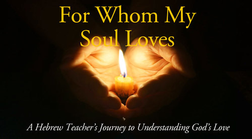 For Whom My Soul Loves (ebook)