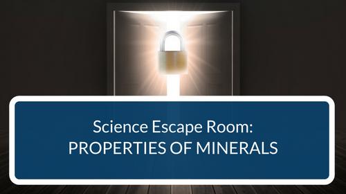 Properties of Minerals Escape Room