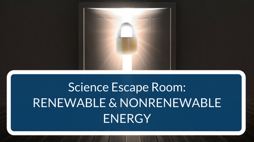 Renewable & Nonrenewable Energy Escape Room
