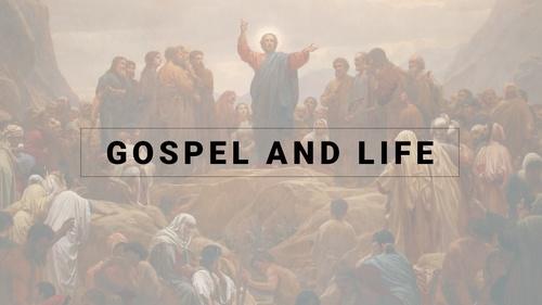 Gospel & Life