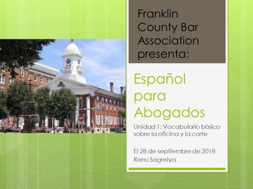 Spanish for Lawyers (Intermediate Level) Part One:Introduction (1 PA Substantive CLE)
