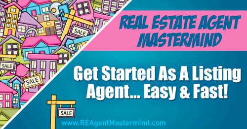 Real Estate Agent Listing Masterclass