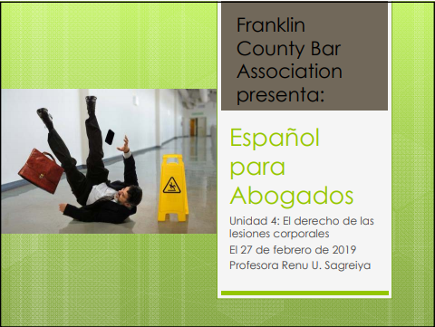 Noncredit Spanish for Lawyers (Intermediate Level) Part Five: Personal Injury