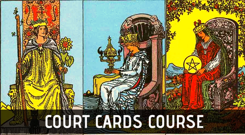 LEARN TO READ COURT CARDS IN TAROT