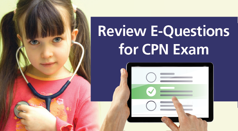 Review E-Questions for CPN Exam