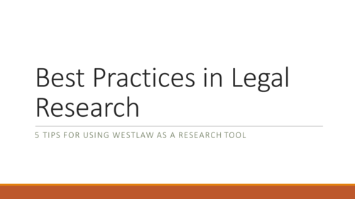 Best Practices in Legal Research (1 PA Substantive CLE Credit)