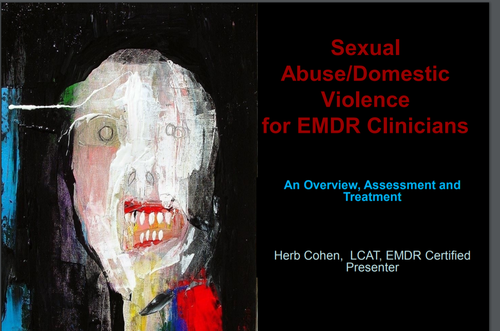 Sexual Abuse/Domestic Violence for EMDR Clinicians