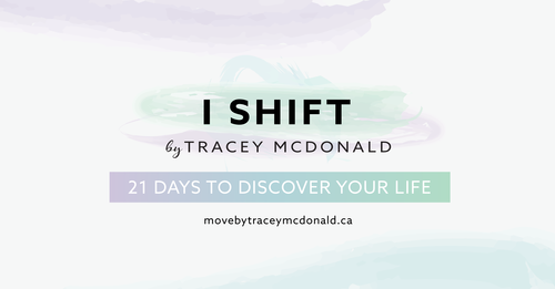 I Shift - 21 Days to Discover Your Life