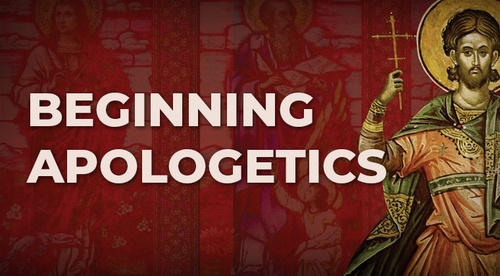 Beginning Apologetics
