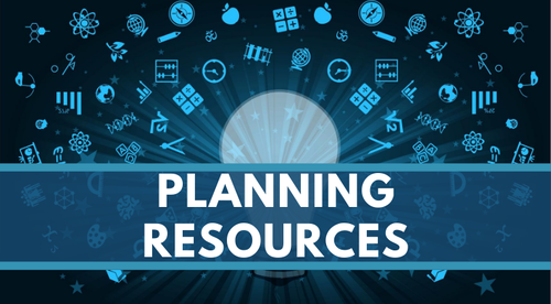 **Getting Started: Planning Resources **