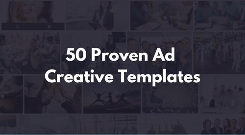 50 Proven Ad Creative Templates