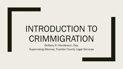 Immigration Series Part Seven:  Crimmigration (1 PA Substantive CLE)
