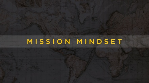 Mission Mindset for Small Groups