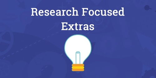 Research Focused Extras