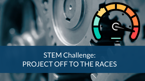 STEM Challenge - Project Off To The Races