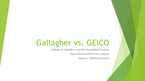Auto Law Update: Gallagher v GEICO (1 PA Substantive CLE Credit)
