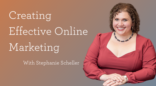 Creating Effective Online Marketing