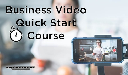 Business Video Quick Start Course