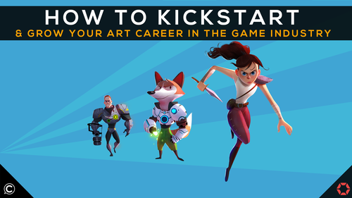 How to Kickstart & Grow Your Art Career In The Game Industry