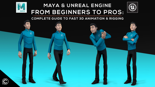 Maya & Unreal: Complete Guide to Fast 3D Animation & Rigging