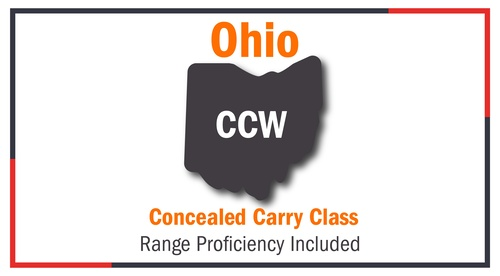 Ohio Concealed Carry Class - Range Proficiency Included