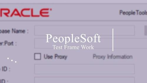 PeopleSoft Test Framework