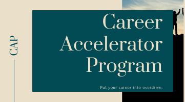 Career Accelerator Program (CAP) - Group Coaching
