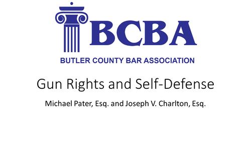 Gun Rights and Self Defense (1 PA Substantive CLE)