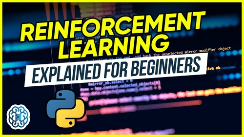 Reinforcement Learning Explained for Beginners
