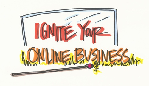 Ignite Your Online Business - Next Class April 10th, 2021