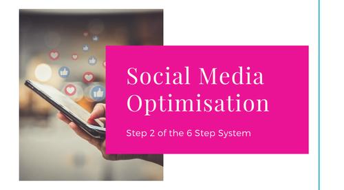 Step 2 - Social Media Optimisation