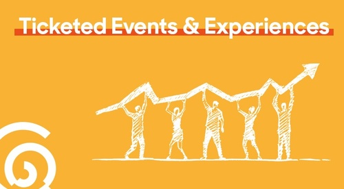 Ticketed Events & Experiences