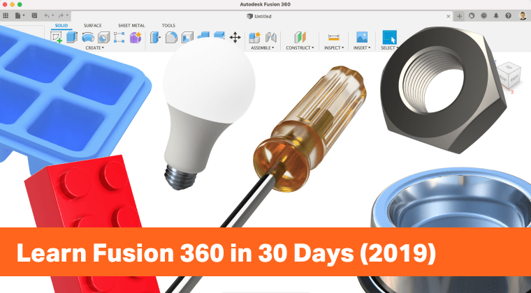 Learn Fusion 360 in 30 Days