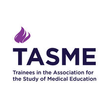 Trainees in the Association for the Study of Medical Education (TASME)